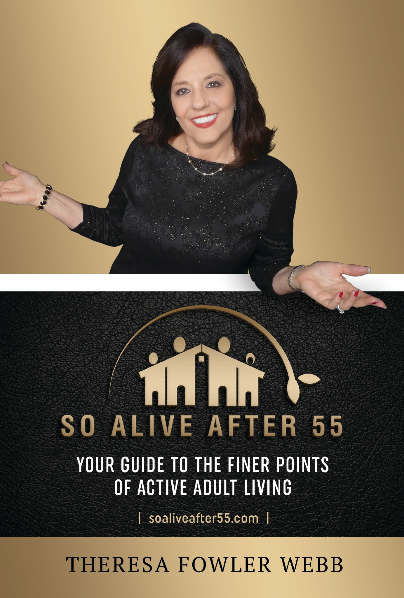 So Alive After 55 - Your Guide To The Finer Points Of Active Adult Living.
